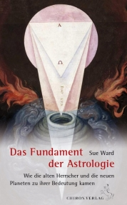 Das Fundament der Astrologie